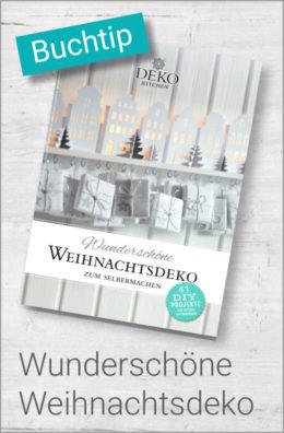 Buchtip: Wunderschöne Weihnachtsdeko zum Selbermachen von Deko-Kitchen