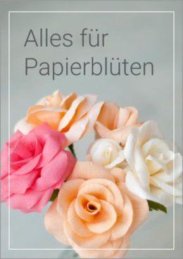 Alles für Papierblüten Deko-Kitchen